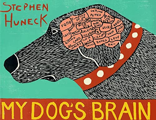 My Dog's Brain (Signed): Huneck, Stephen