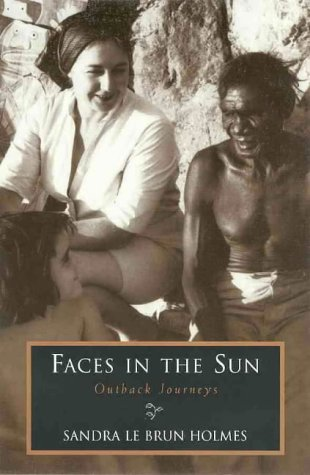 9780670877386: Faces in the Sun: Outback Journeys
