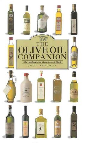 The Olive Oil Companion.: Ridgway, Judy.