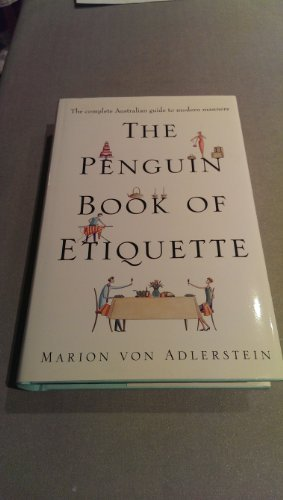 9780670877577: The Penguin Book of Etiquette : The Complete Australian Guide to Modern Manners