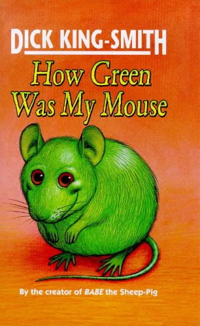 9780670877683: How Green Was My Mouse