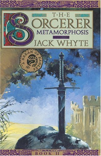 9780670878239: Metamorphosis: The Sorcerer, Book 2 (The Camulod Chronicle)