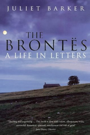 9780670878673: The Brontes: A Life in Letters