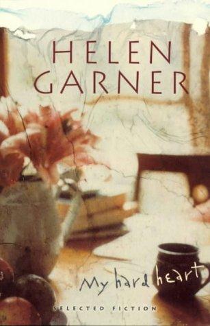 9780670878741: My Hard Heart: Selected Fiction