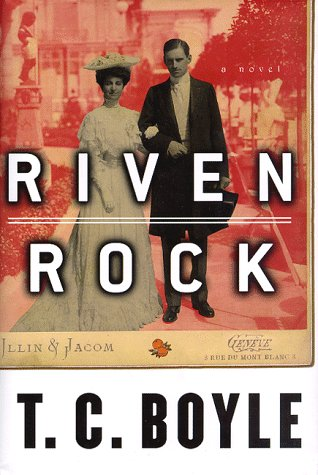 Riven Rock, Engl. ed.: Boyle, T. C.
