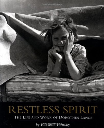 9780670878888: Restless Spirit: The Life and Work of Dorothea Lange