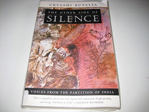 9780670878925: The Other Side of Silence: Voices from the Partition of India