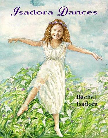 Isadora Dances: Isadora, Rachel