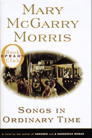 Songs in Ordinary Time: Morris, Mary McGarry