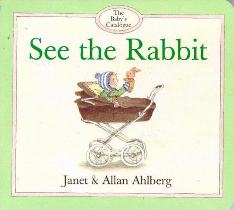 9780670879526: See the Rabbit (Viking Kestrel Picture Books)