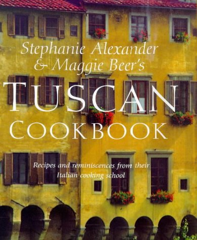 The Tuscan Cookbook (0670879584) by Maggie Beer; Stephanie Alexander