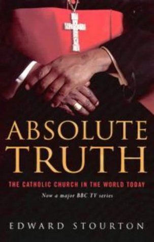 9780670879670: Absolute Truth: The Catholic Church In The World Today