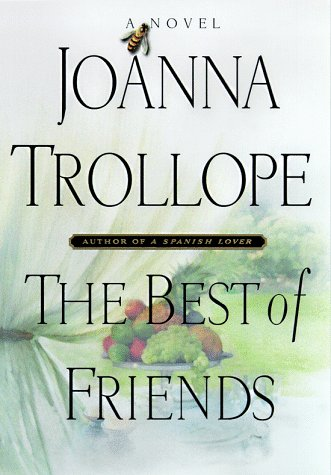 9780670879731: The Best of Friends: Joanna Trollope
