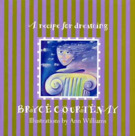 A Recipe for Dreaming (0670879843) by Bryce Courtenay