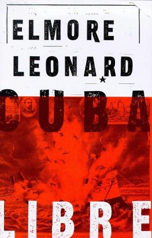 Cuba Libre: Leonard, Elmore