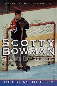 9780670879908: Scotty Bowman: A Life in Hocke
