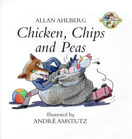 9780670879915: Chicken, Chips, and Peas (Fast Fox, Slow Dog, Book 1)