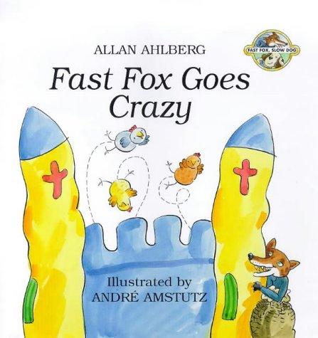 9780670879946: Fast Fox Goes Crazy (Fast Fox, Slow Dog)