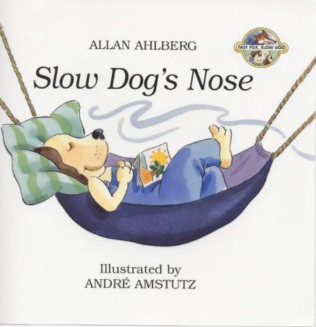9780670879953: Slow Dog's Nose (Fast Fox, Slow Dog)
