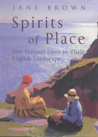 Spirits of Place: Five Famous Lives in: Brown, Jane