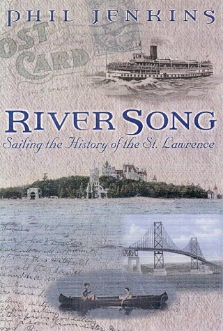 River song: Sailing the history of the St. Lawrence: Jenkins, Phil