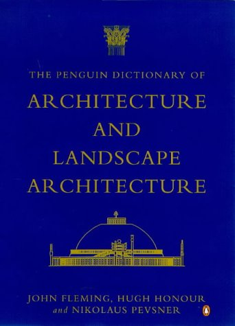 9780670880171: The Penguin Dictionary of Architecture and Landscape Architecture, 5th Edition
