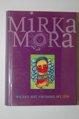 9780670880393: Wicked but Virtuous: My Life