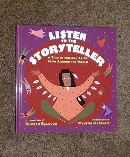 9780670880546: Listen to the Storyteller: A Trio of Tales from Around the World