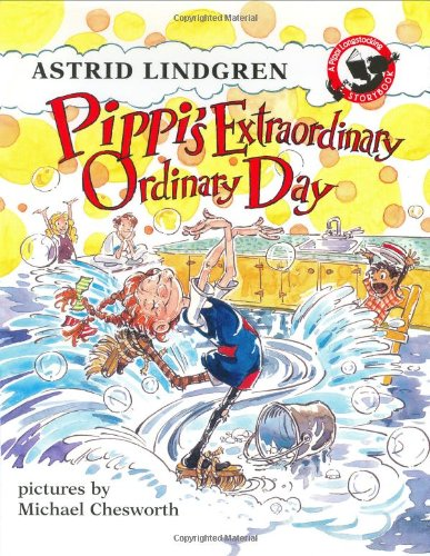 9780670880737: Pippi's Extraordinary Ordinary Day: An Illustrated Story Book (Pippi Longstocking Storybook)