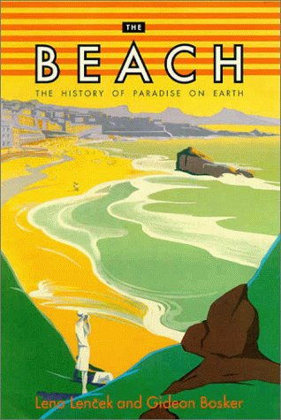 9780670880959: The Beach: The History of Paradise on Earth