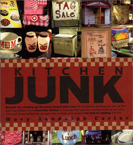 Kitchen Junk (Word Tracks Studio): Mary Randolph Carter