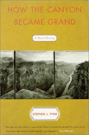 9780670881109: How the Canyon Became Grand: A Short History