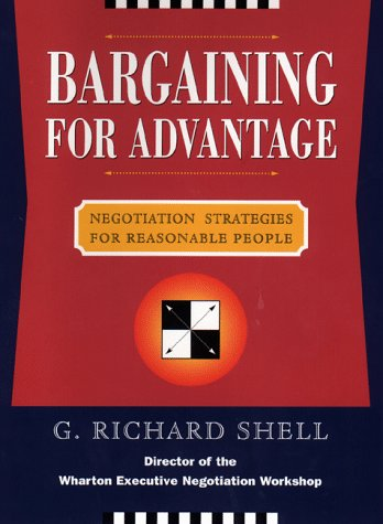 9780670881338: Bargaining to Advantage: Negotiation Strategies For Reasonable People: Effective Negotiation