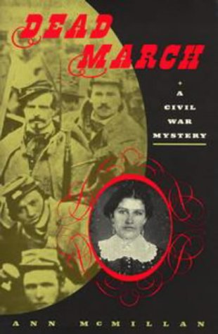 Dead March. A Civil War Mystery