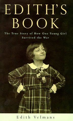 9780670881611: Edith's Book: The True Story of How One Young Girl Survived the War