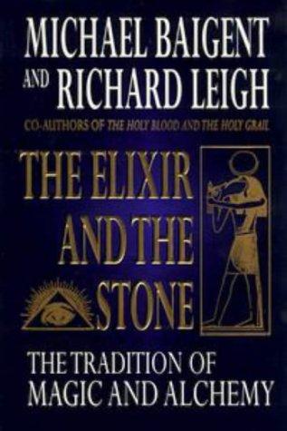 9780670881789: The Elixir & the Stone