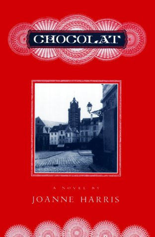 Chocolat ***SIGNED***: Joanne Harris