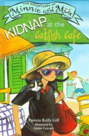 9780670881802: Kidnap at the Catfish Cafe (The Adventures of Minnie and Max)