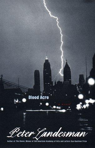 Blood Acre: PETER LANDESMAN