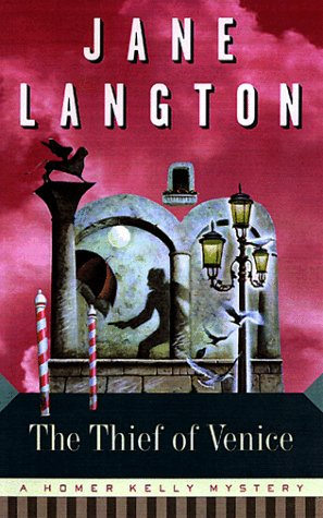 Thief of Venice, The : A Homer Kelly Mystey: Langton, Jane