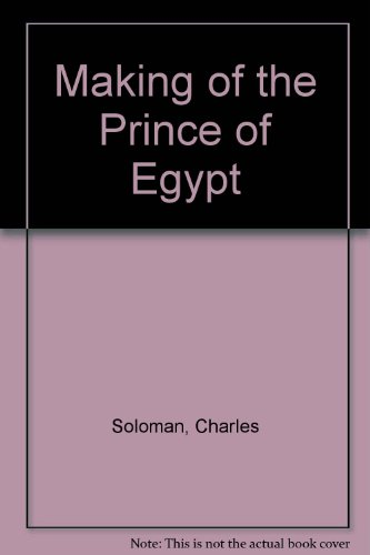 9780670882137: The Prince of Egypt: A New Vision in Animation