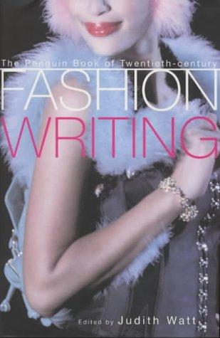 9780670882151: The Penguin Book of Twentieth Century Fashion Writing