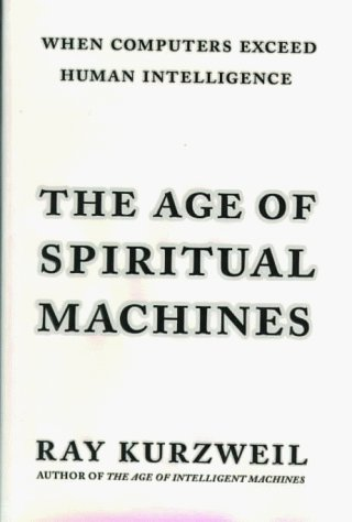 9780670882175: The Age of Spiritual Machines: When Computers Exceed Human Intelligence