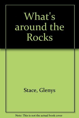What's Around the Rocks : A Simple Guide to the Rocky Shore