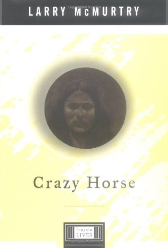 9780670882342: Crazy Horse: A Penguin Lives Biography