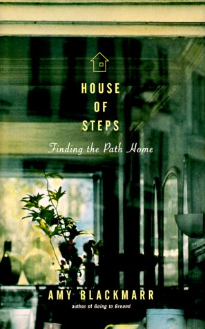 9780670882373: House of Steps: Finding the Path Home