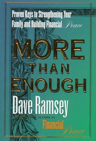 9780670882533: More Than Enough: Proven Keys to Strengthening Your Family and Building Financial Peace