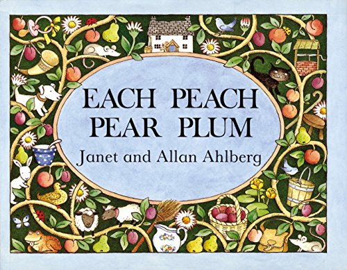 9780670882786: Each Peach Pear Plum board book (Viking Kestrel Picture Books)