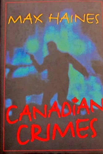 Canadian crimes: Max Haines