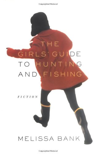 9780670883004: The Girls' Guide to Hunting And Fishing